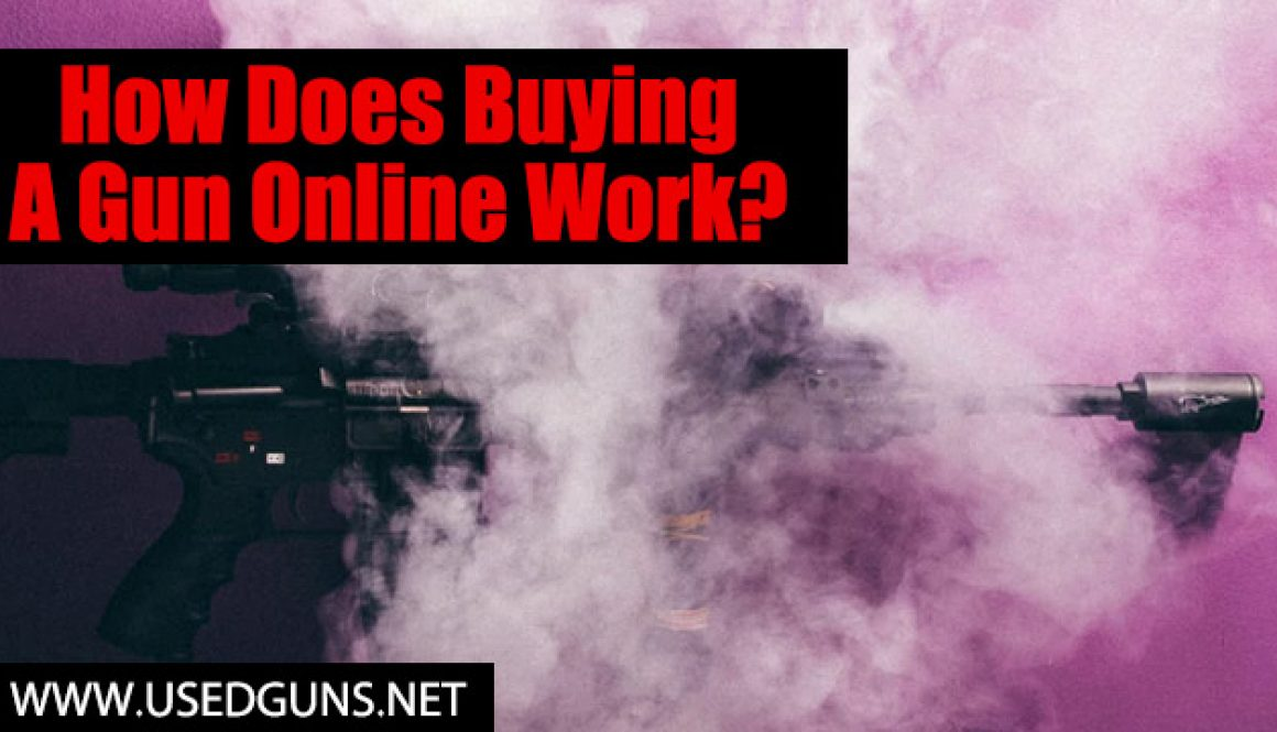 How Does Buying A Gun Online Work